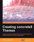 Creating Concrete5 Themes by Remo Laubacher (Paperback, 2013)