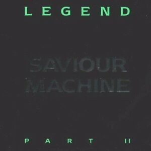 SAVIOUR-MACHINE-Legend-part-II-CD-NUOVO-di-magazzino