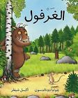 The Gruffalo/ Al Gharfoul by Julia Donaldson (Paperback, 2010)