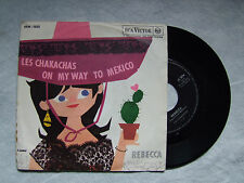 "LES CHAKACHAS""ON MY WAY TO MEXICO -disco 45 giri RCA VICTOR"""