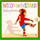 Willy the Wizard by Anthony Browne (Paperback, 1996)