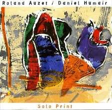 ROLAND AUZET - DANIEL HUMAIR  solo print