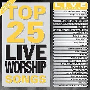 Top 25 Live Worship Songs by Various Artists (CD, Jun-2009, 2 Discs,  Maranatha Music)