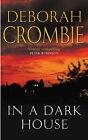 In A Dark House by Deborah Crombie (Hardback, 2005)