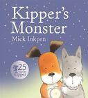 Kipper's Monster by Mick Inkpen (Paperback, 2015)