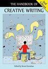 The Handbook of Creative Writing by Edinburgh University Press (Paperback, 2014)