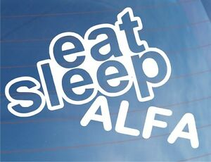 EAT-SLEEP-ALFA-Funny-EURO-Alfa-Romeo-Car-Window-Bumper-Laptop-Sticker-Decal