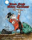 Pirate Night Before Christmas by Mayor Gonzo Mays (Paperback / softback, 2010)