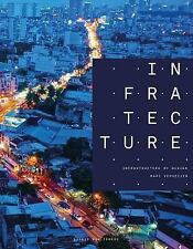 Infratecture : Infrastructure by Design by Marc Verheijen (2016, Paperback /...