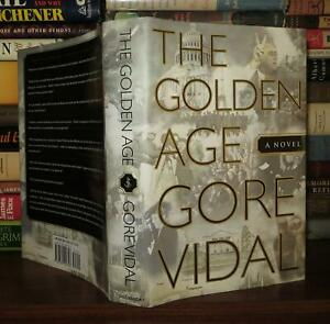 Vidal, Gore THE GOLDEN AGE A Novel 1st Edition 1st Printing