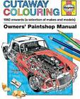 Haynes Cutaway Colouring Book by Haynes (Paperback, 2015)