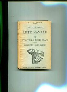MANUALI-HOEPLI-ARTE-NAVALE-III-STRUTTURA-DEGLI-SCAFI-1921-F-IMPERATO-168-ILLUST