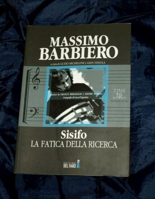 MASSIMO BARBIERO ; SISIFO La Fatica Della Libertà Jazz Musica Fotografico Libro