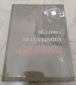 Il Libro Garzanti Della Lingua Italiana Per Le Scuole Medie Superiori 1969