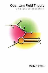 Quantum-Field-Theory-A-Modern-Introduction-Paperback-by-Kaku-Michio-Bran