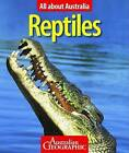All About Australia: Reptiles by Australian Geographic (Paperback, 2011)