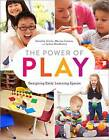 The Power of Play: Designing Early Learning Spaces by Marisa Conner, James Bradberry, Dorothy Stoltz (Paperback, 2015)