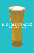 Ice Cold in Alex (Cassell Military Paperbacks), 0304366250, Very Good Book