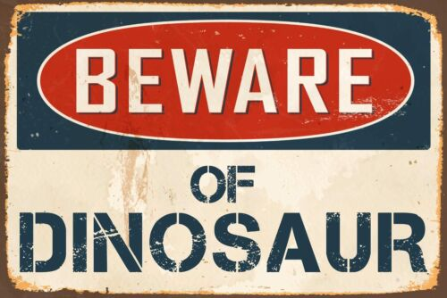 "Beware Of Dinosaur 8/"" x 12/"" Vintage Aluminum Retro Metal Sign VS467"