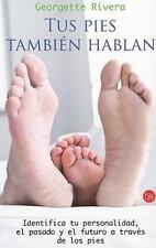 Tus pies tambien hablan (Spanish Edition) (Actualidad (Punto de Lectura))