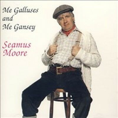 Seamus Moore - Me Galluses And Me Gansey - CD New Irish Comedy The Jolly Farmer