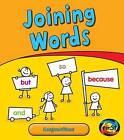 Joining Words: Conjunctions by Anita Ganeri (Hardback, 2012)