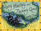 Hairy Maclary and Zachary Quack by Lynley Dodd (Spiral bound, 2001)