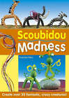 Scoubidou Madness: Create Over 30 Fantastic, Crazy Creatures! by Francine Fittes (Paperback, 2005)