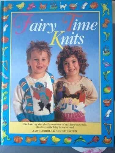 1 of 1 - Fairy Time Knits By Amy Carroll