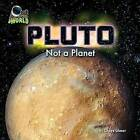 Pluto: Not a Planet by Chaya Glaser (Hardback, 2015)