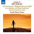 D'odat de S'v'rac: En Vacances; Beigneuses au soleil; Les na‹ades et le faune indiscret; Sous les lauriers roses (CD, Feb-2012, Naxos (Distributor))