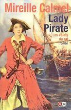 Lady Pirate - Les valets du Roi // Mireille CALMEL // 1 ère Edition // XVIII ème