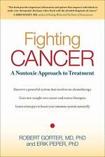 Very Good, Fighting Cancer: A Nontoxic Approach to Treatment, Robert Gorter M.D.