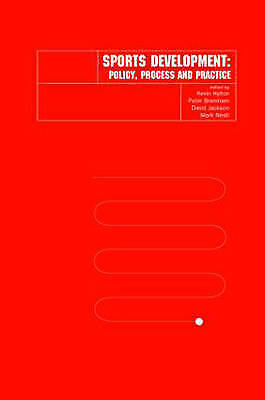 Very Good , Sports Development: Policy, Process and Practice, Paperback, Book