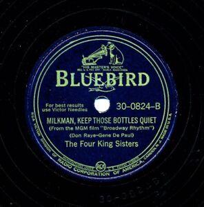 The-FOUR-KING-SISTERS-1944-Bluebird-30-0824-Milkman-Keep-Those-Bottles-Quiet