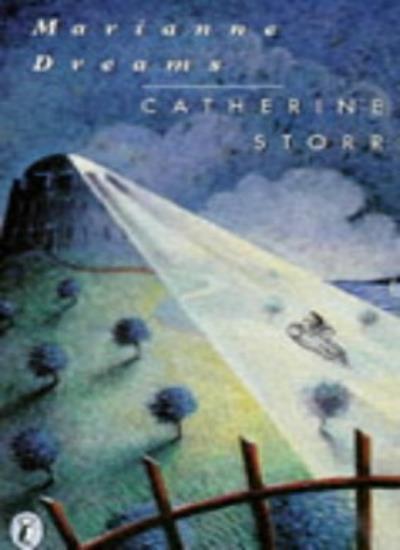 Marianne Dreams (Puffin Books),Catherine Storr, Marjorie-Ann Watts