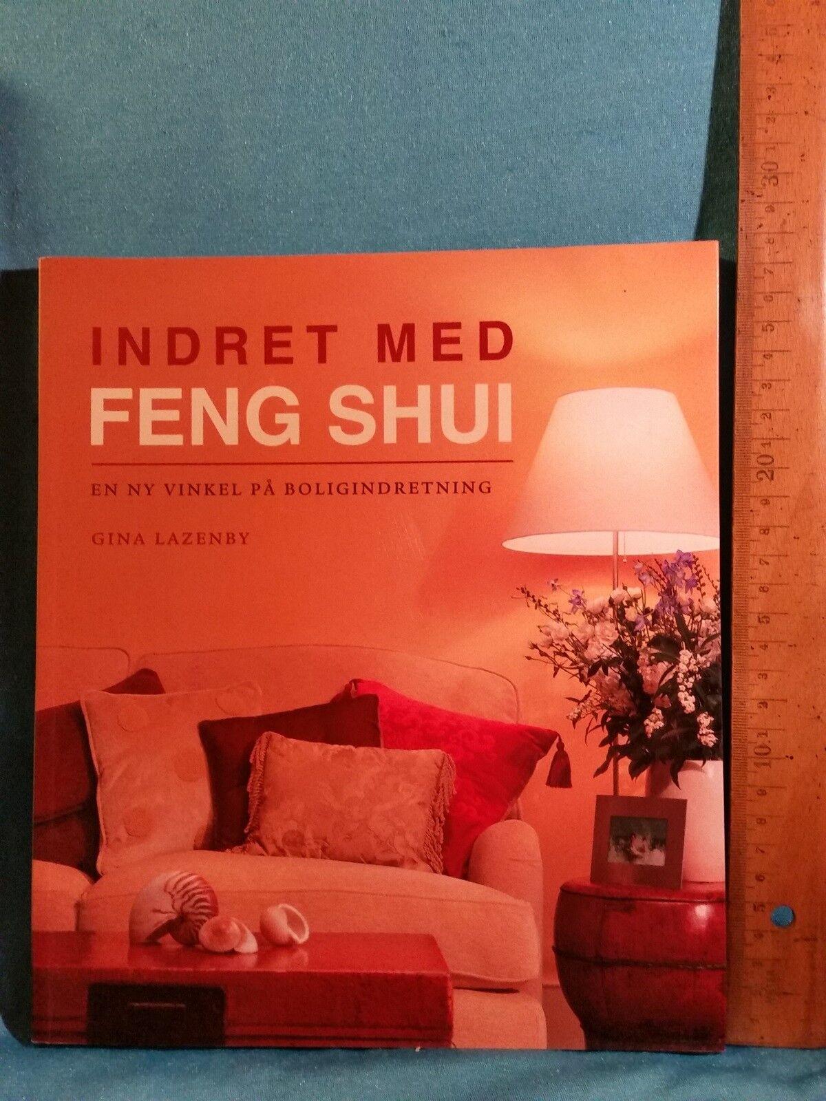 Picture of: Indret Med Feng Shui Gina Lazenby Ndash Dba Dk Ndash Kob Og Salg Af Nyt Og Brugt