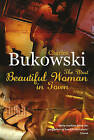 The Most Beautiful Woman in Town by Charles Bukowski (Paperback, 2008)
