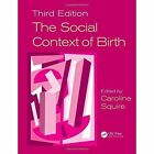 The Social Context of Birth by Taylor & Francis Ltd (Paperback, 2017)