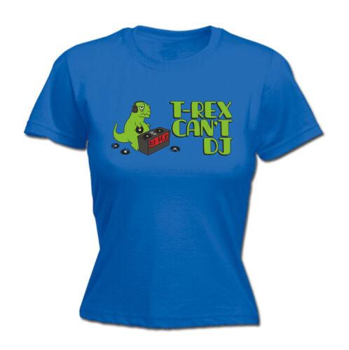 T-Rex Cant DJ WOMENS T-SHIRT tee birthday dino dinosaur cartoon cute funny gift