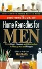 The Doctors Book of Home Remedies for Men: From Heart Disease and Headaches to Flabby ABS and Fatigue by Prevention Magazine (Paperback / softback, 2000)