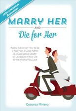 Marry Her and Die for Her by Costanza Miriano (2017, Hardcover)