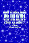 The Internet: A Guide for Chemists by American Chemical Society (Paperback, 1996)