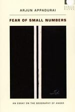 Fear of Small Numbers : An Essay on the Geography of Anger by Arjun Appadurai...