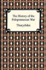 The History of the Peloponnesian War by Thucydides (Paperback / softback, 2009)