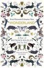 Wonderland: A Year of Britain's Wildlife, Day by Day by Stephen Moss, Brett Westwood (Hardback, 2017)