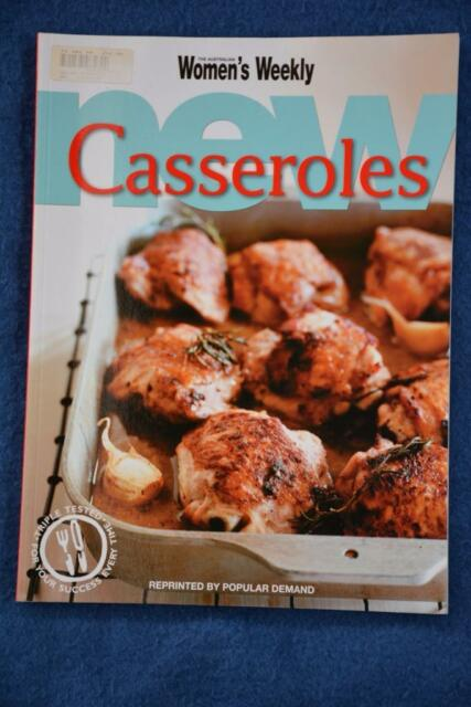 WOMENS WEEKLY~ New Casseroles Cookbook~ Original Delicious Party-Family Recipes.