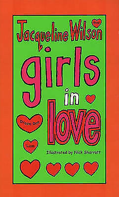 """AS NEW"" Wilson, Jacqueline, Girls In Love Book"
