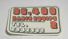 ADESIVO RADIO Vecchio anni '70 / Sticker / RADIO EQUIPE 2 - 96,400 (cm 12x7)