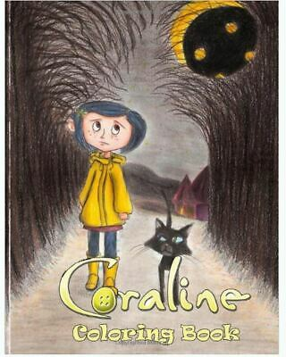 Coraline Coloring Book Interesting Coraline Characters Scenes Ppaperback 2020 R Ebay